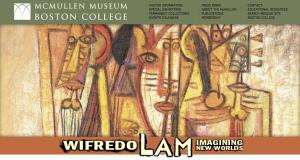 Wilfredo Lam Exhibit (MA)